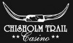 Chisholm Trail Casino