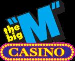 The Big M Casino